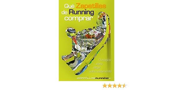 Amazon.com: Qué zapatillas de running comprar (consejos de ZapatillasRunning.net para elegir adecuadamente) (Spanish Edition) eBook: ZapatillasRunning Net, ...