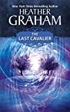 The Last Cavalier, Heather Graham, 0373470827