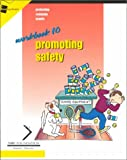 Protecting Company Assets : Promoting Safety, McDowell, Joyce, 1560525754