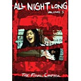 All Night Long, Vol. 3: The Final Chapter