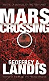 Mars Crossing: An Epic of Survival on the Red Planet
