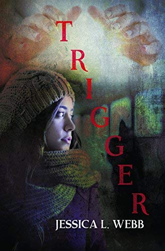 Trigger by Jessica Webb (2016-04-12)