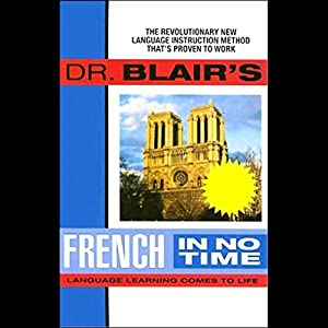 Dr. Blair's French in No Time Audiobook