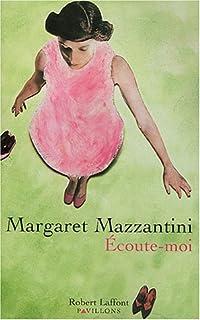 Écoute-moi, Mazzantini, Margaret