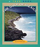 The Gulf of Mexico, David Petersen, 0516216651