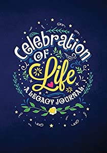 Giveaway: Celebration of Life: A Legacy Journal