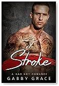 Stroke: A Bad Boy Romance