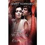 Three Wishes | Jenny Schwartz
