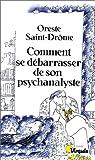 Comment se débarrasser de son psychanalyste : 15 scénarios possibles, plus un