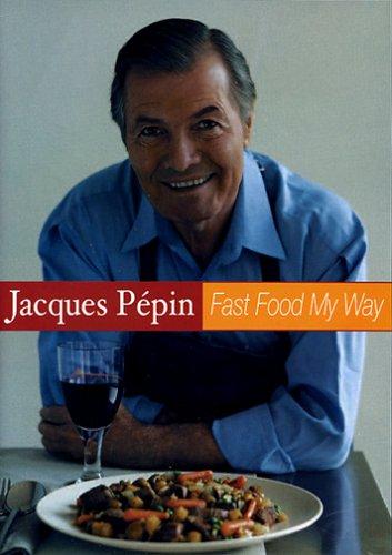 Jacques Pepin - Fast Food My Way Vol.1 [DVD] (Way Pepin Dvd My Jacques)