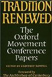 Tradition Renewed, Geoffrey Rowell, 0915138824