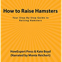 How to Raise Hamsters