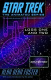 Star Trek Logs One and Two (Star Trek the Animated Series)
