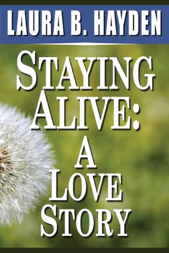 Staying Alive: A Love Story