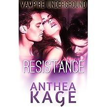 Vampire Underground: Resistance: A Vampire Menage Paranormal Romance
