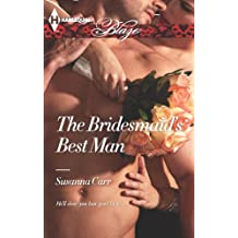 The Bridesmaid's Best Man (Harlequin Blaze)