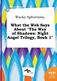 download ebook wacky aphorisms, what the web says about the way of shadows: night angel trilogy, book 1 pdf epub