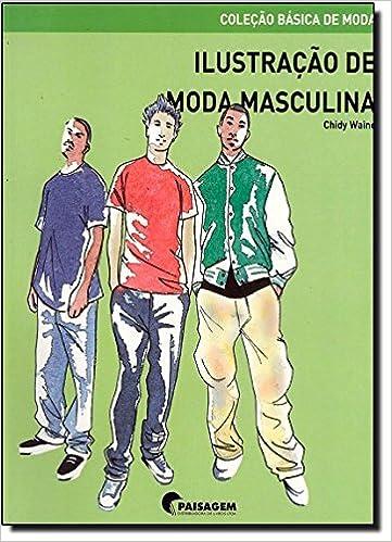 f943d4f8478cc Ilustração de Moda Masculina - 9788496805767 - Livros na Amazon Brasil