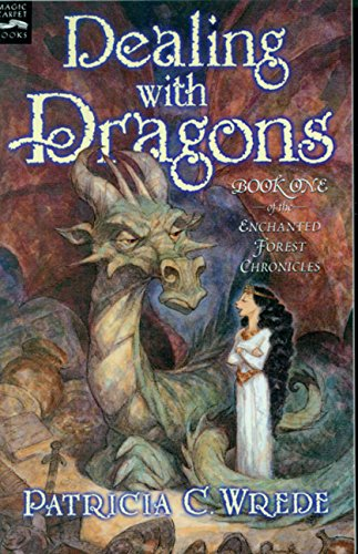 Dealing with Dragons: The Enchanted Forest Chronicles, Book One pdf epub
