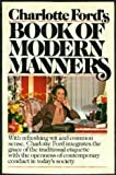 Charlotte Ford's Book of Modern Manners, Charlotte Ford, 0671457691