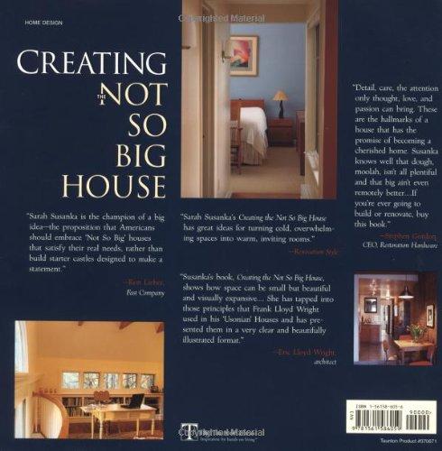 Creating the Not So Big House: Insights and Ideas for the New American Home: Amazon.es: Sarah Susanka, Grey Crawford: Libros en idiomas extranjeros