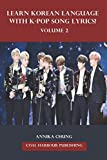 Learn Korean Language with K-pop Song Lyrics! Volume 2