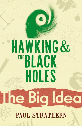 Hawking And The Black Holes (Big Ideas)