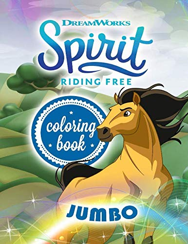 Spirit Riding Free JUMBO Coloring Book: Coloring Book For Kids Ages -