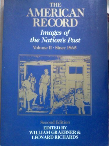 American Record: Images of the Nation's Past, Vol. 2