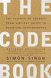 The Code Book. How to Make It, Break It, Hack It, Crack It