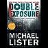 Double Exposure (Remington James Thriller Book 1)