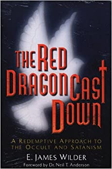 Book The Red Dragon Cast Down: A Redemptive Approach to the Occult and Satanism