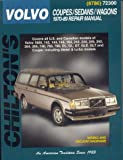 Volvo Coupes, Sedans, and Wagons, 1970-89, Chilton Automotive Editorial Staff, 0801987865