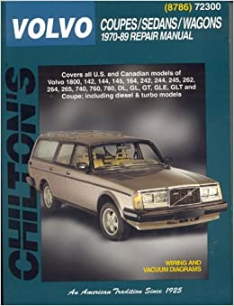 Book Volvo Saloons, Estates and Coupes (1970-89) (Chilton Total Car Care)