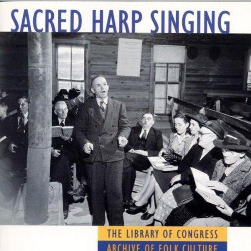 Sacred Harp Singing by Alabama Sacred Harp Singers