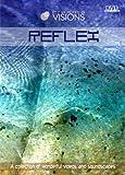 VISIONS V.1: REFLEX