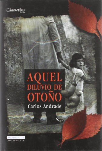 Aquel Diluvio de Otono (Spanish Edition) - Carlos Andrade
