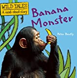 Banana Monster, Peter Bentley, 1609920929