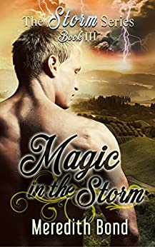 Magic In The Storm: An Regency-set Paranormal Romance by [Bond, Meredith]