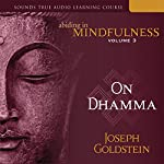 Abiding in Mindfulness, Vol. 3: On Dhamma | Joseph Goldstein