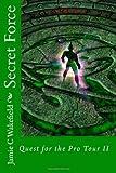 Secret Force, Jamie Wakefield, 1456319396