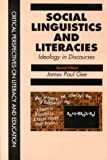 Social Linguistics and Literacies, James Paul Gee, 0750709286