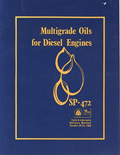 Multigrade Oils for Diesel Engines (S P (Society of Automotive Engineers))