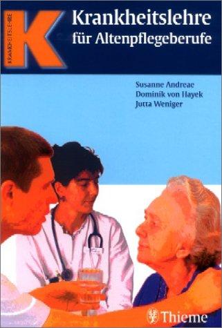 Krankheitslehre für Altenpflegeberufe
