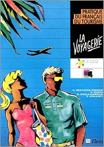 Livre LA VOYAGERIE. Pratique du français du tourisme epub pdf