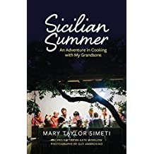 Sicilian Summer: An Adventure in Cooking with My Grandsons