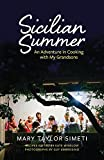 Best Taylor Food Memoirs - Sicilian Summer: An Adventure in Cooking with My Review