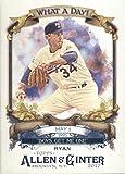 2017 Allen and Ginter What a Day #WAD-6 Nolan Ryan Texas Rangers Baseball Card