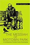 The Messiah of Midtown Park, Rolf Gompertz, 0595328563
