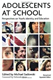 img - for Adolescents at School: Perspectives on Youth, Identity, and Education book / textbook / text book